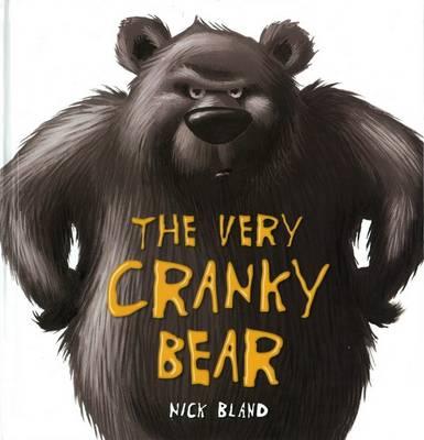 Very Cranky Bear Board Book by Nick Bland