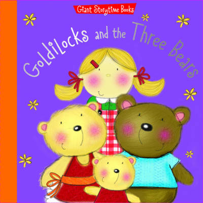 Goldilocks and the Three Bears by N/A