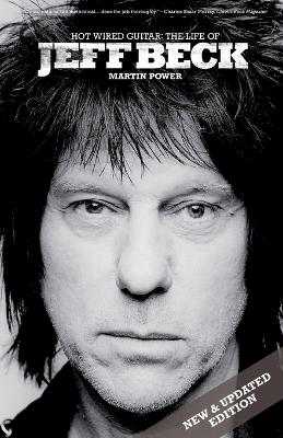 Jeff Beck: Hot Wired Guitar by Martin Power