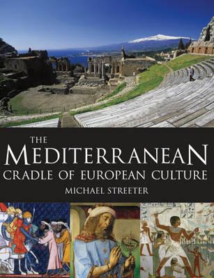 The Mediterranean by Michael Streeter