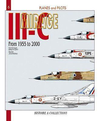 Mirage III from 1955 to 2000 by Dominique Breffort