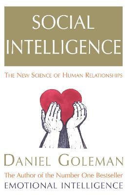 Social Intelligence by Daniel Goleman