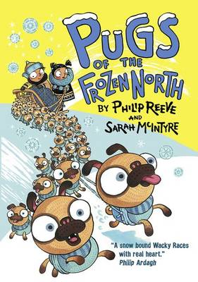 Pugs of the Frozen North by Philip Reeve
