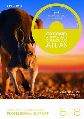 Oxford Australian Curriculum Atlas Years 5-6 Professional Support book
