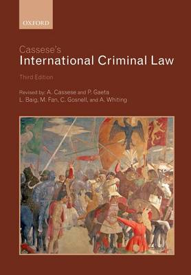 Cassese's International Criminal Law by Antonio Cassese