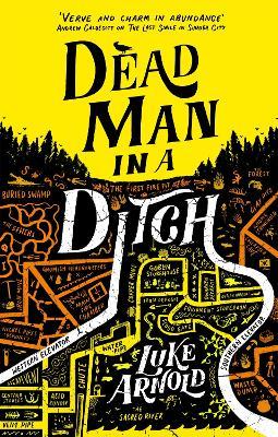 Dead Man in a Ditch: Fetch Phillips Book 2 book