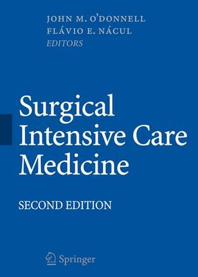 Surgical Intensive Care Medicine by John M. O'Donnell