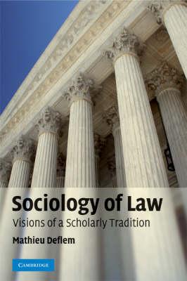 Sociology of Law by Mathieu Deflem