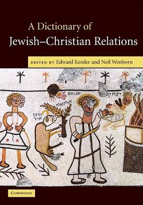 Dictionary of Jewish-Christian Relations book