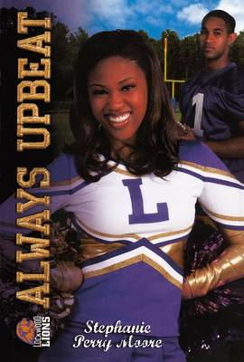 Always Upbeat/All That by Stephanie Perry Moore