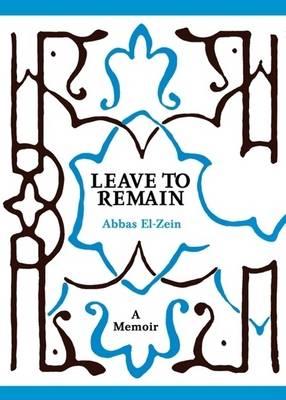 Leave To Remain: A Memoir book