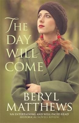 The Day Will Come by Beryl Matthews