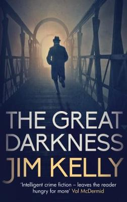 The Great Darkness by Jim Kelly