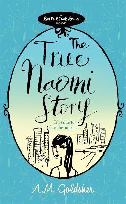 True Naomi Story by A.M. Goldsher