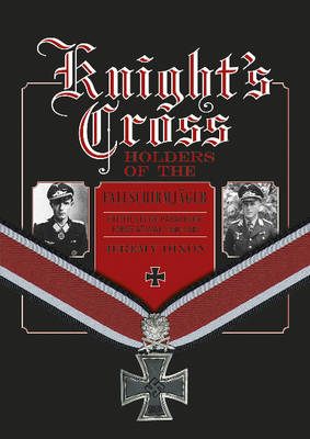 Knight's Cross Holders of the Fallschirmjager by Jeremy Dixon