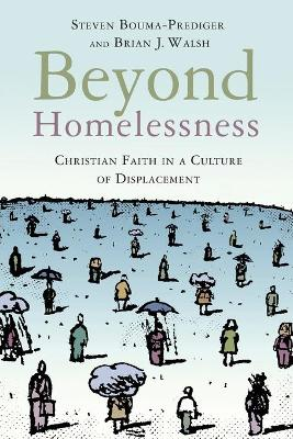 Beyond Homelessness by Steven Bouma-Prediger