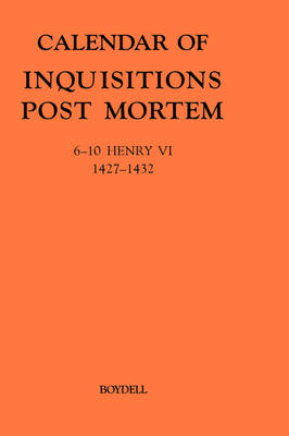 Calendar of Inquisitions Post-mortem and Other Analogous Documents Preserved in the Public Record Office Calendar of Inquisitions Post-Mortem and other Analogous Documents preserved in the Public Record Office XXIII: 6-10 Henry VI (1427-1432)     6-10 Henry VI (1427-1432) v.23 by Claire Noble