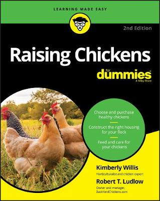 Raising Chickens For Dummies by Kimberley Willis