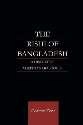 The Rishi of Bangladesh by Cosimo Zene