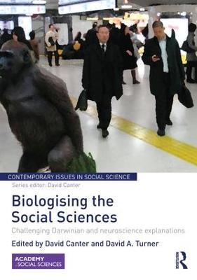 Biologising the Social Sciences book