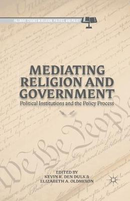 Mediating Religion and Government by Kevin R. den Dulk