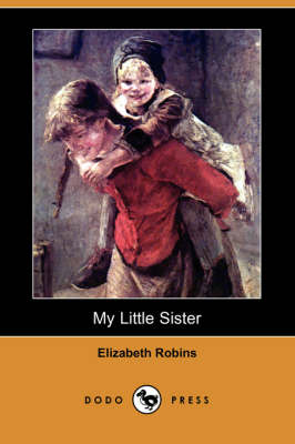 My Little Sister (Dodo Press) book