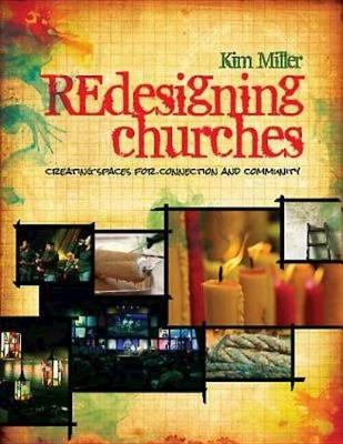 Redesigning Churches by Kim Miller