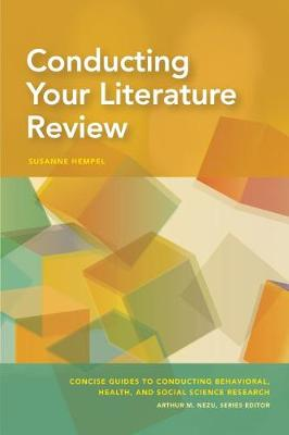 Conducting Your Literature Review by Susanne Hempel