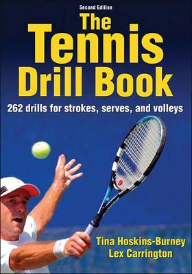 The tennis drill book by Tina Hoskins-Burney