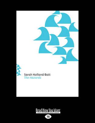 The Hazards by Sarah Holland-Batt