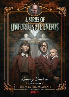 Series of Unfortunate Events #5 by Lemony Snicket