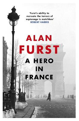 Hero in France by Alan Furst