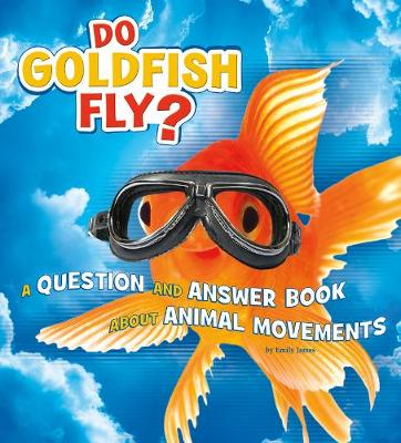 Do Goldfish Fly? book