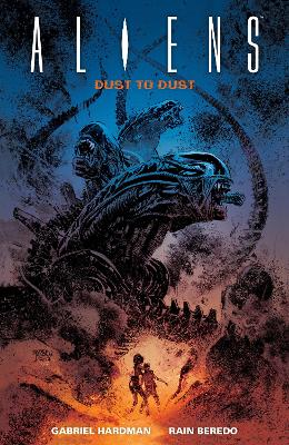 Aliens: Dust To Dust by Gabriel Hardman