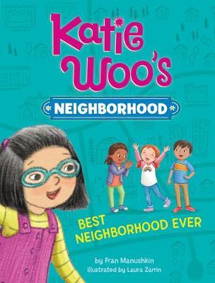 Best Neighborhood Ever by Fran Manushkin