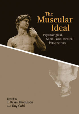 Muscular Ideal by J. Kevin Thompson