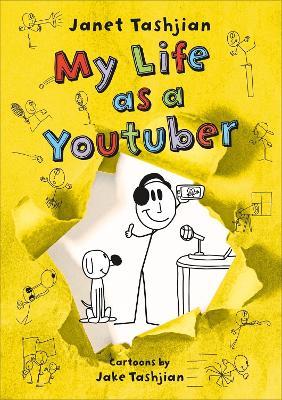 My Life as a Youtuber by Janet Tashjian