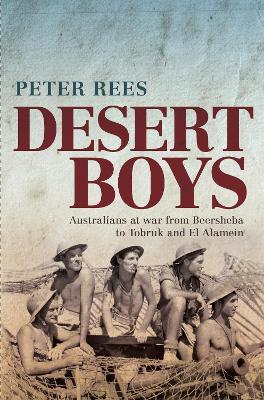 Desert Boys by Peter Rees