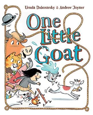 One Little Goat by Ursula Dubosarsky