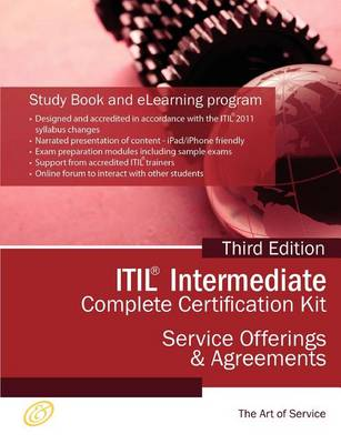 Itil Service Offerings and Agreements (Soa) Full Certification Online Learning and Study Book Course - The Itil Intermediate Soa Capability Complete Certification Kit - Third Edition by Ivanka Menken