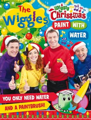 The Wiggles: Wiggly Christmas Paint with Water by The Wiggles