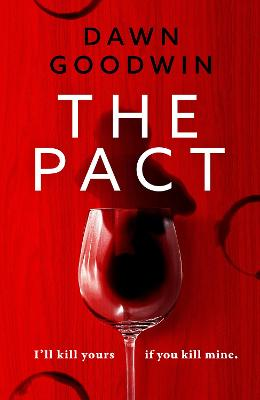 The Pact by Dawn Goodwin