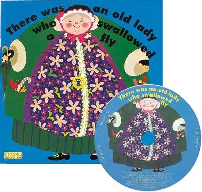 There Was an Old Lady Who Swallowed a Fly by Pam Adams