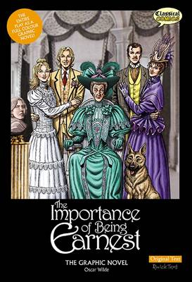 The Importance of Being Earnest the Graphic Novel by Oscar Wilde