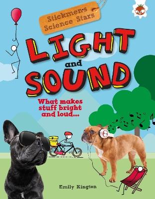 Light and Sound: Stickmen Science Stars by Emily Kington