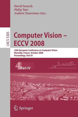 Computer Vision - ECCV 2008 by David Forsyth