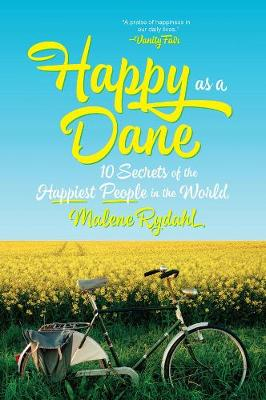 Happy as a Dane by Malene Rydahl