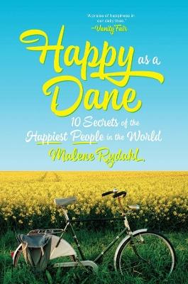 Happy as a Dane by Malene Rydahl