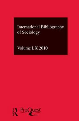IBSS: Sociology Vol. 60 by Compiled by the British Library of Political and Economic Science