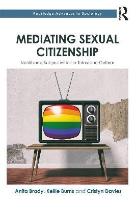 Mediating Sexual Citizenship book